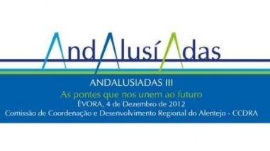 """""""Andalusíadas"""" promove parceria entre Alentejo"""