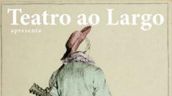 Teatro ao Largo apresenta