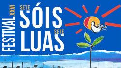 """Festival """"7 Sóis 7 Luas"""""""